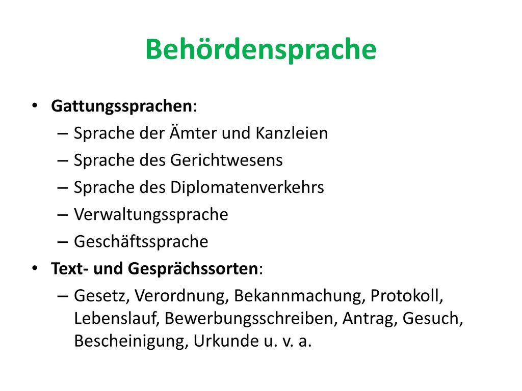 Behördensprache Gattungssprachen: Sprache der Ämter und Kanzleien