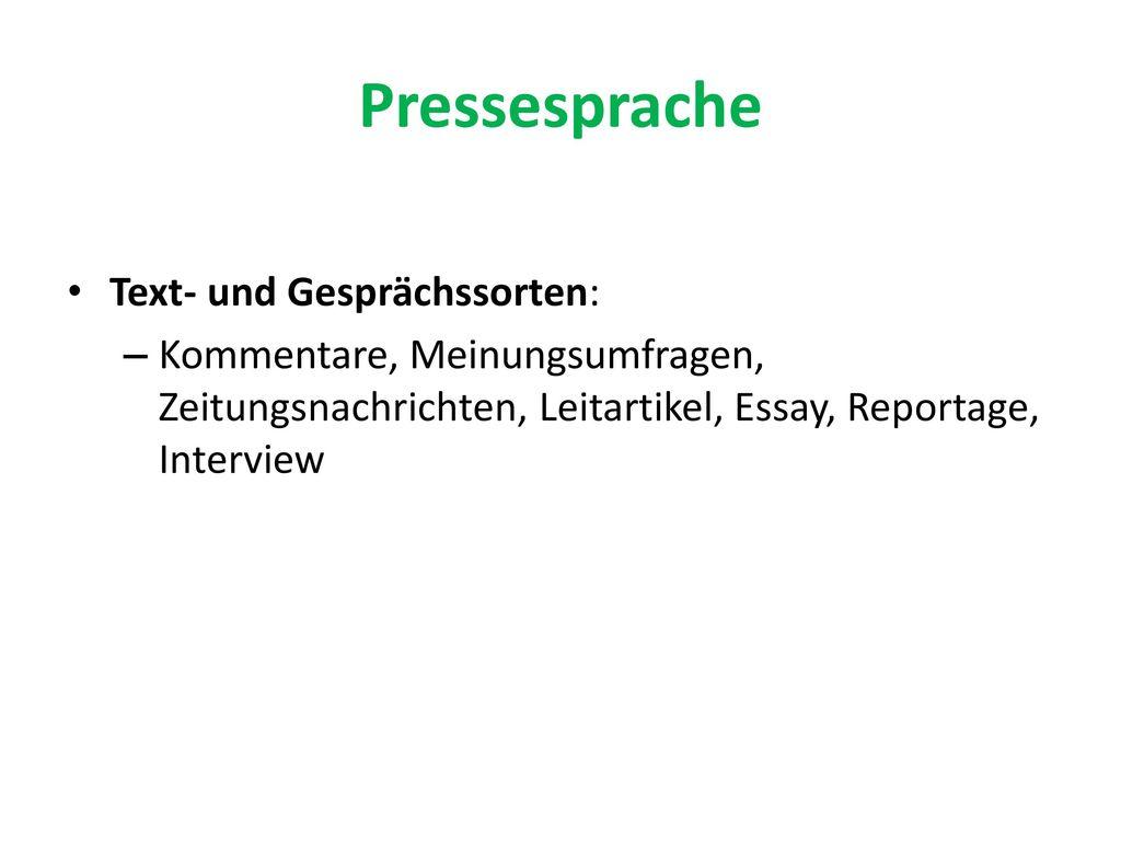 Pressesprache Text- und Gesprächssorten: