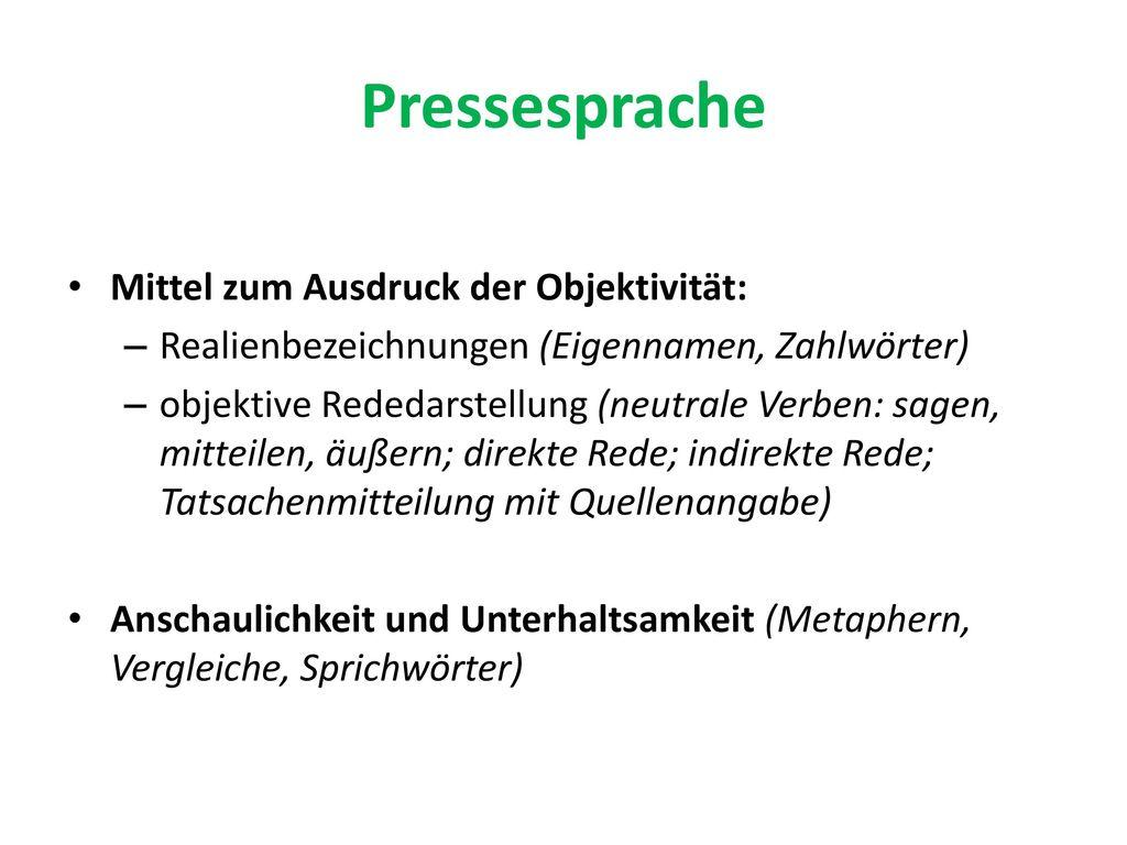 Pressesprache Mittel zum Ausdruck der Objektivität:
