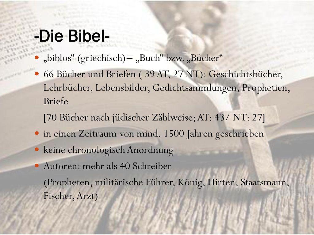 """-Die Bibel- """"biblos (griechisch)= """"Buch bzw. """"Bücher"""