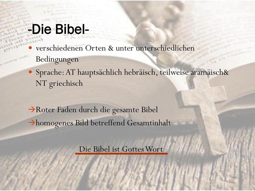 -Die Bibel- verschiedenen Orten & unter unterschiedlichen Bedingungen