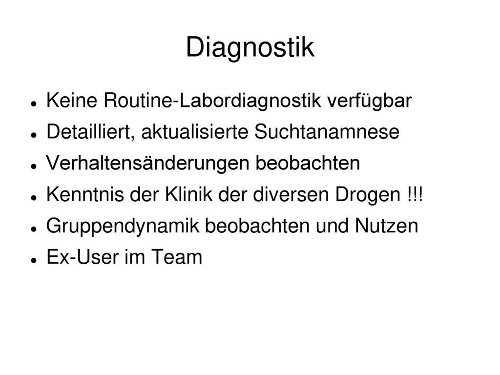 Diagnostik Keine Routine-Labordiagnostik verfügbar