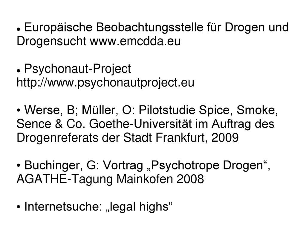 Europäische Beobachtungsstelle für Drogen und Drogensucht www. emcdda