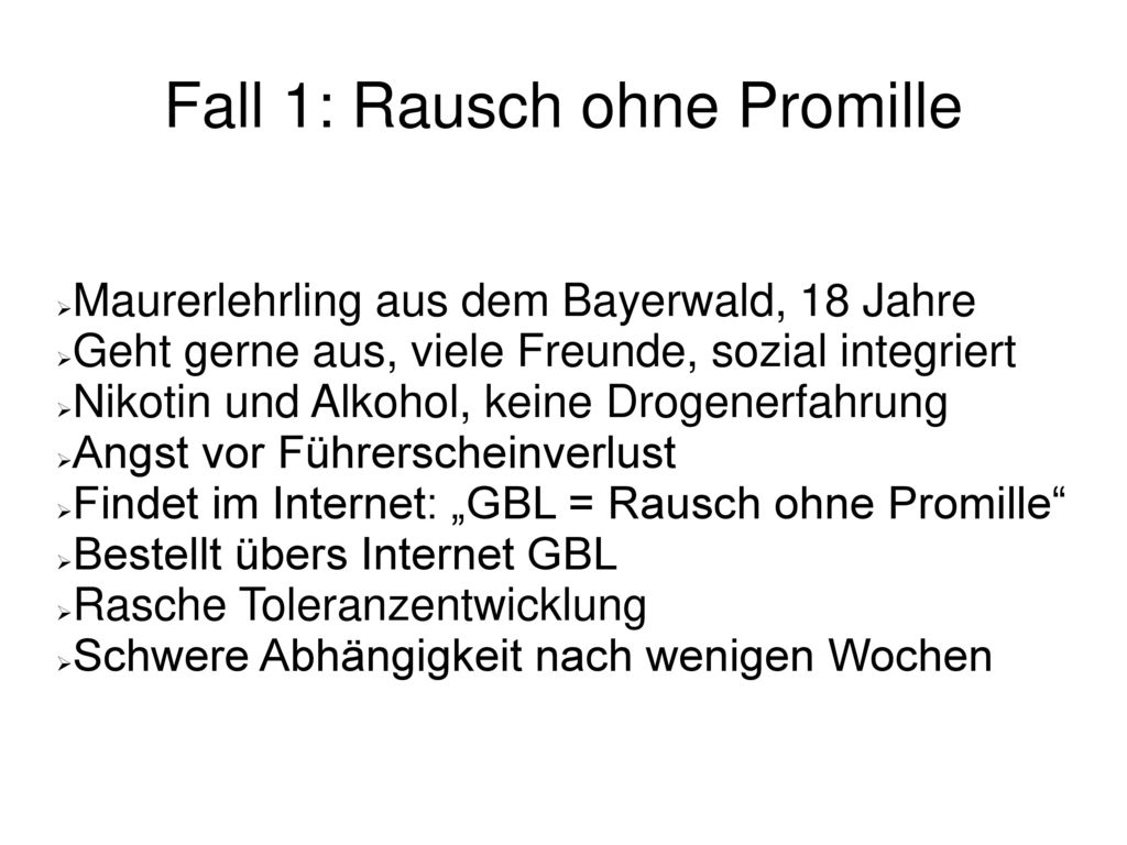 Fall 1: Rausch ohne Promille