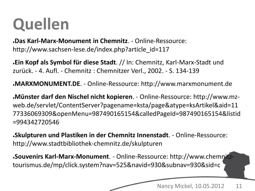 Quellen Das Karl-Marx-Monument in Chemnitz. - Online-Ressource: http://www.sachsen-lese.de/index.php article_id=117.