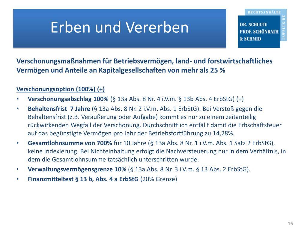 Verschonungsmaßnahmen für Betriebsvermögen, land- und forstwirtschaftliches Vermögen und Anteile an Kapitalgesellschaften von mehr als 25 %