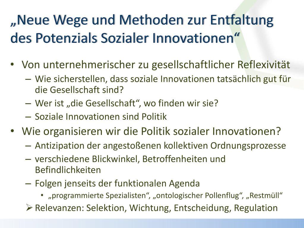 """""""Neue Wege und Methoden zur Entfaltung des Potenzials Sozialer Innovationen"""