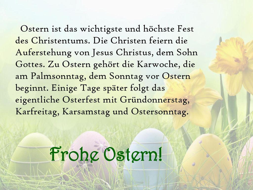Ostern ist das wichtigste und höchste Fest des Christentums