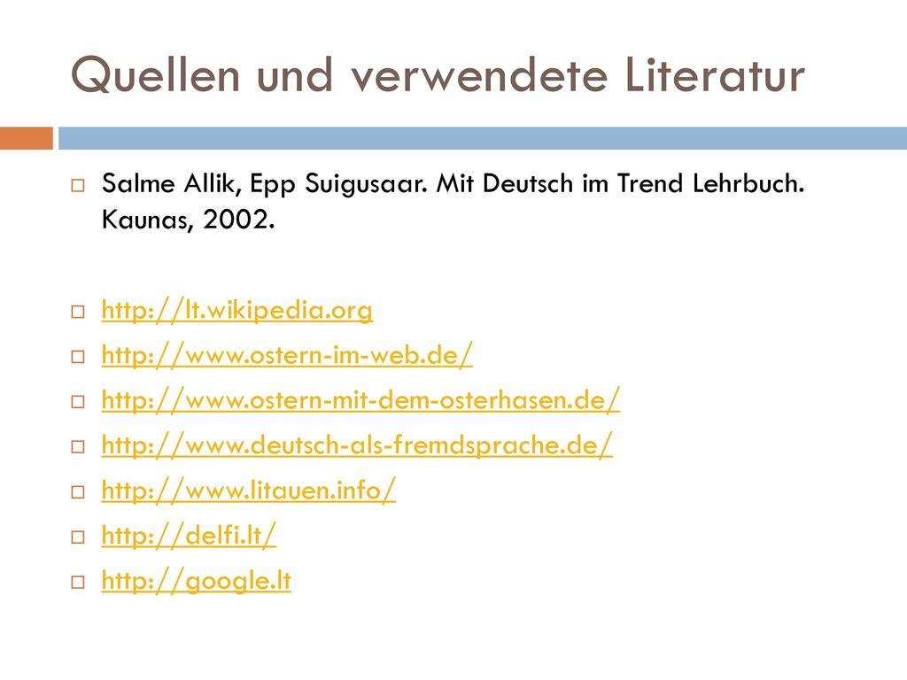 Quellen und verwendete Literatur