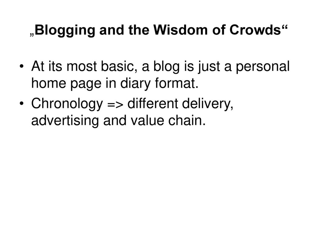 """""""Blogging and the Wisdom of Crowds"""