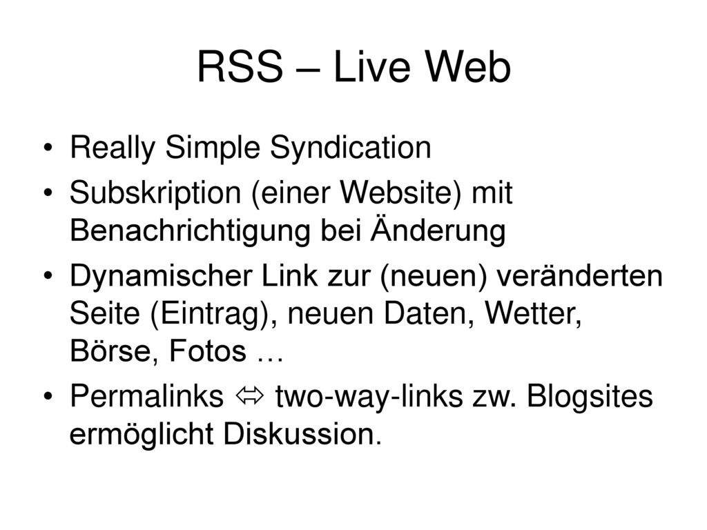 RSS – Live Web Really Simple Syndication