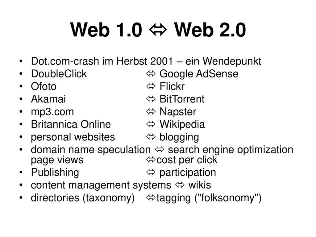 Web 1.0  Web 2.0 Dot.com-crash im Herbst 2001 – ein Wendepunkt