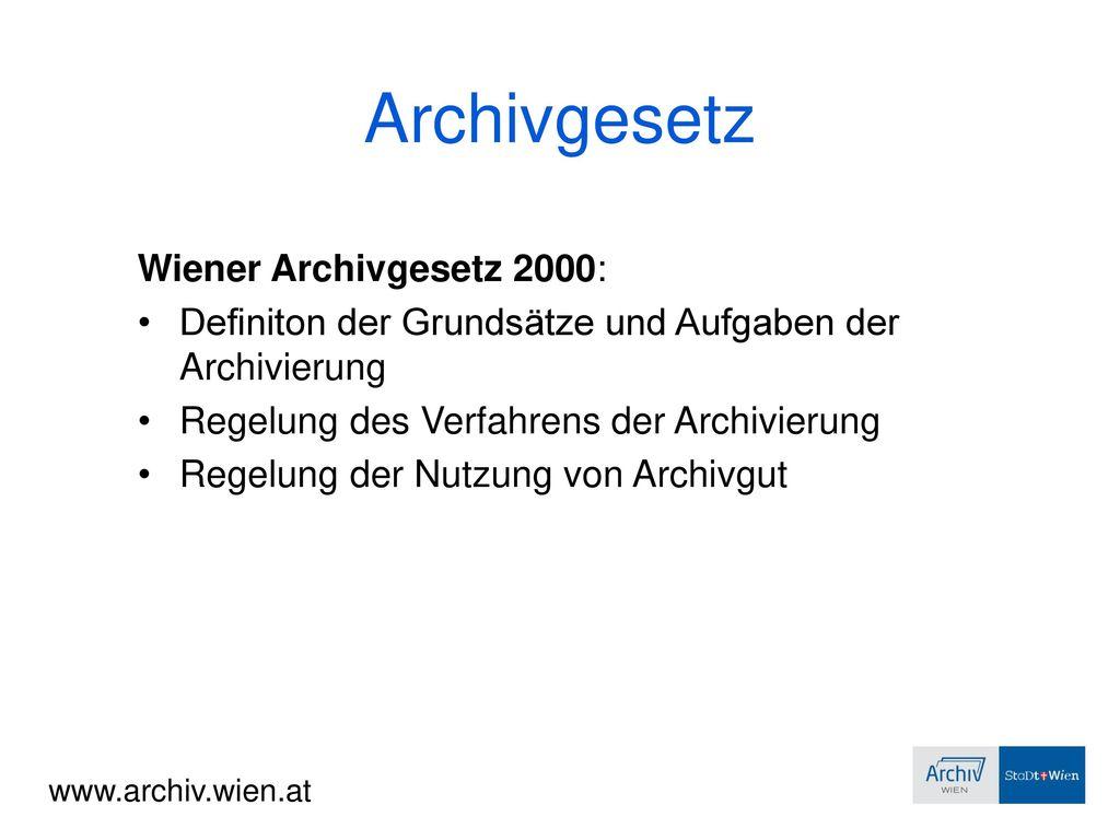 Archivgesetz Wiener Archivgesetz 2000: