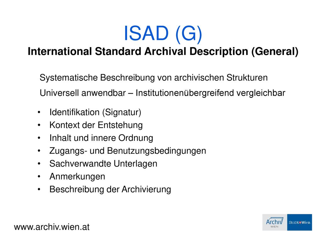 ISAD (G) International Standard Archival Description (General)