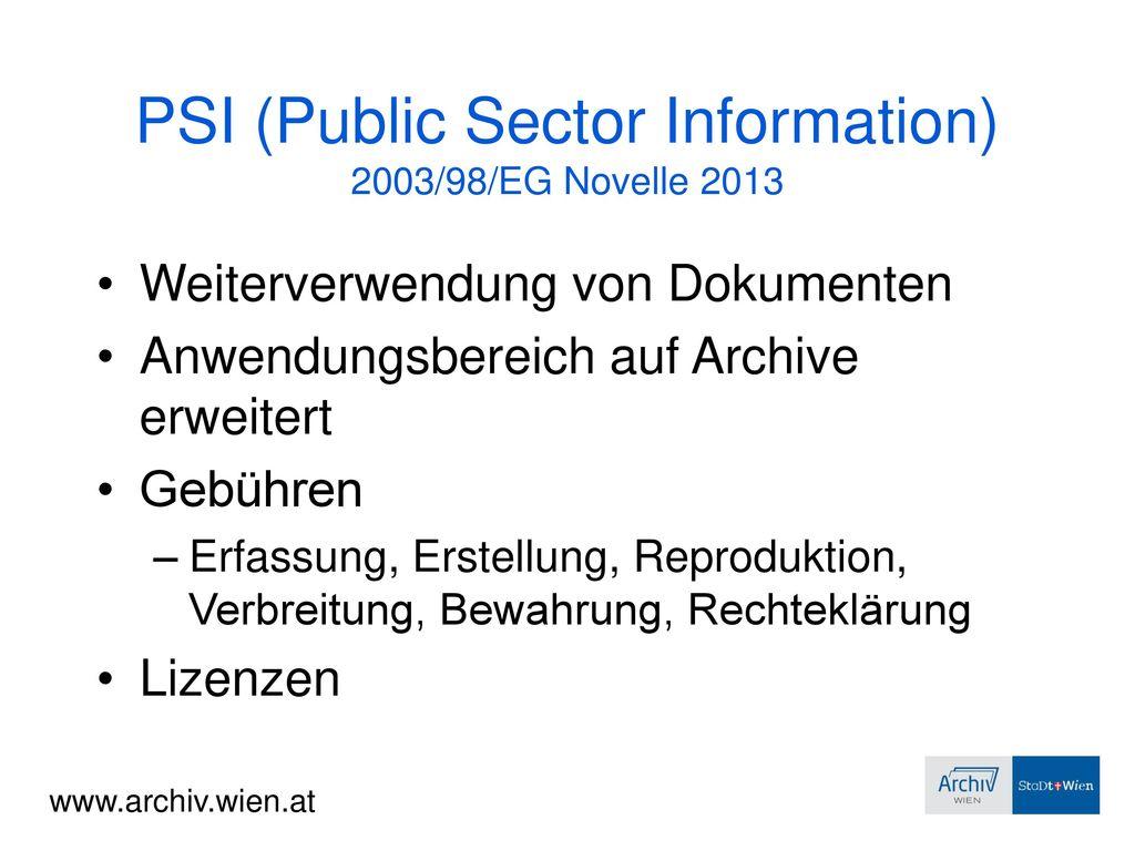 PSI (Public Sector Information) 2003/98/EG Novelle 2013