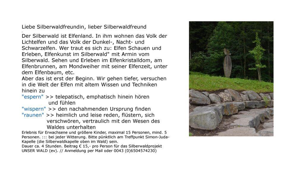 Liebe Silberwaldfreundin, lieber Silberwaldfreund .