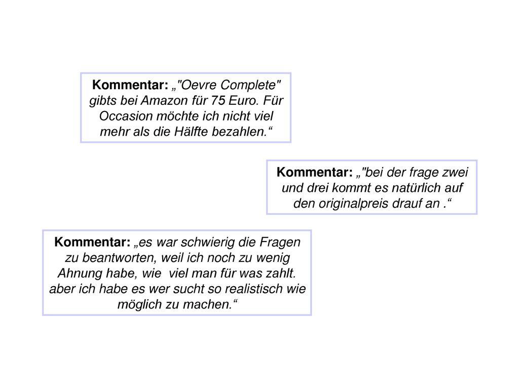 """Kommentar: """" Oevre Complete gibts bei Amazon für 75 Euro"""