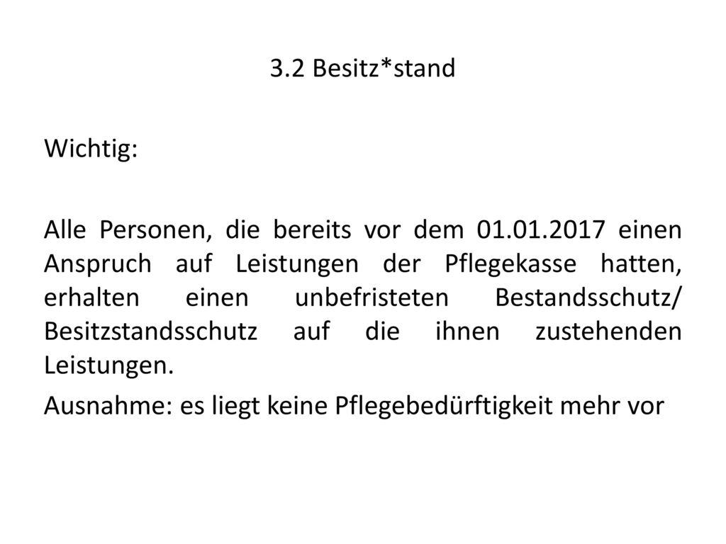 3.2 Besitz*stand
