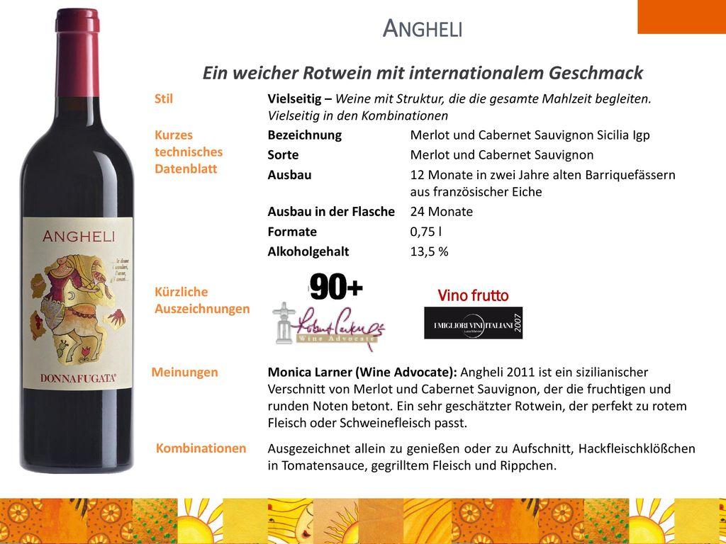 Ein weicher Rotwein mit internationalem Geschmack