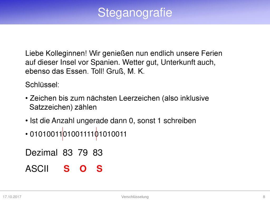 Steganografie Dezimal 83 79 83 ASCII S O S