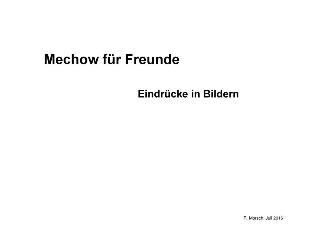 Mechow für Freunde Eindrücke in Bildern