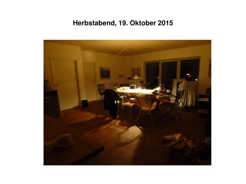Herbstabend, 19. Oktober 2015