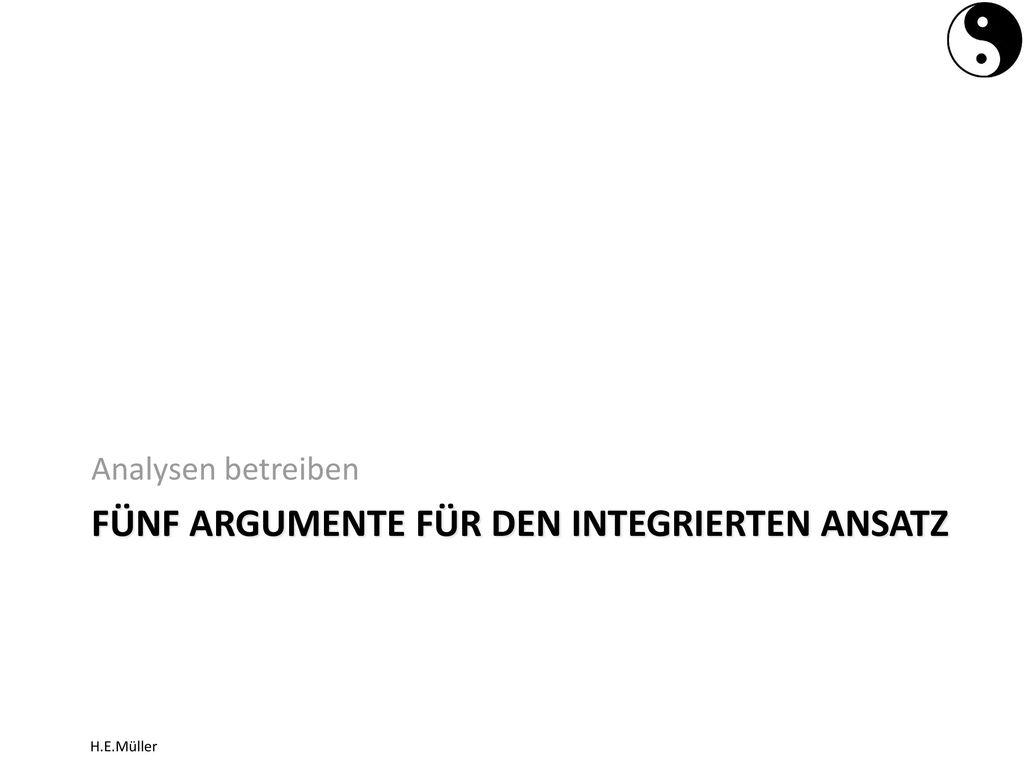 Fünf Argumente Für den integrierten Ansatz