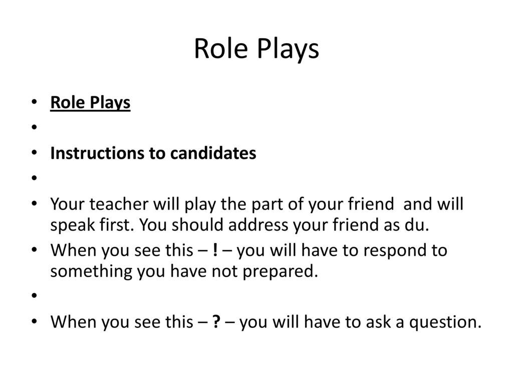 Role Plays Role Plays Instructions to candidates