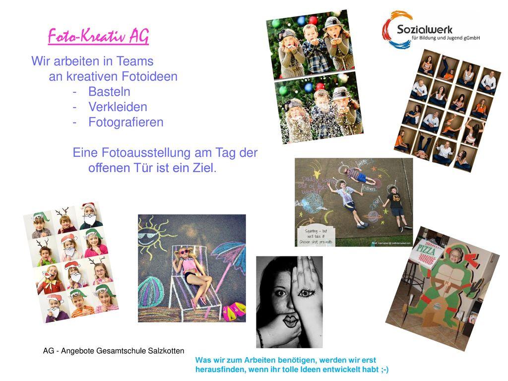 Foto-Kreativ AG Wir arbeiten in Teams an kreativen Fotoideen Basteln