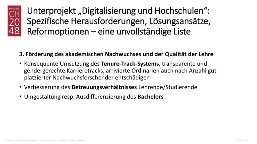 """Unterprojekt """"Digitalisierung und Hochschulen : Spezifische Herausforderungen, Lösungsansätze, Reformoptionen – eine unvollständige Liste"""