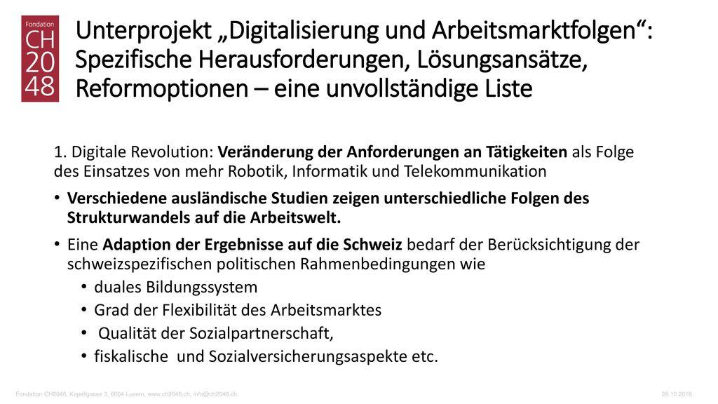 """Unterprojekt """"Digitalisierung und Arbeitsmarktfolgen : Spezifische Herausforderungen, Lösungsansätze, Reformoptionen – eine unvollständige Liste"""