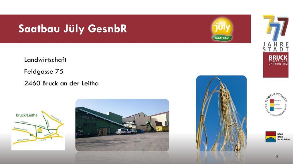 Saatbau Jüly GesnbR Landwirtschaft Feldgasse 75