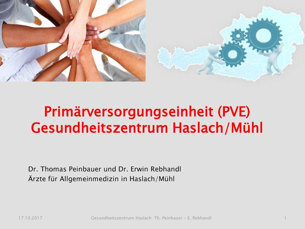 Primärversorgungseinheit (PVE) Gesundheitszentrum Haslach/Mühl