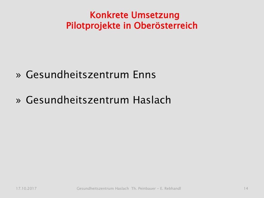 Konkrete Umsetzung Pilotprojekte in Oberösterreich