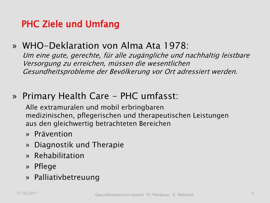 Primary Health Care - PHC umfasst:
