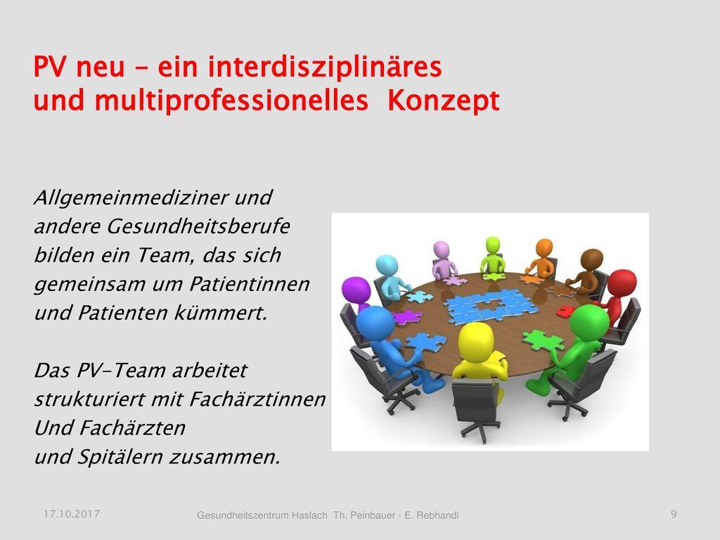 PV neu – ein interdisziplinäres und multiprofessionelles Konzept
