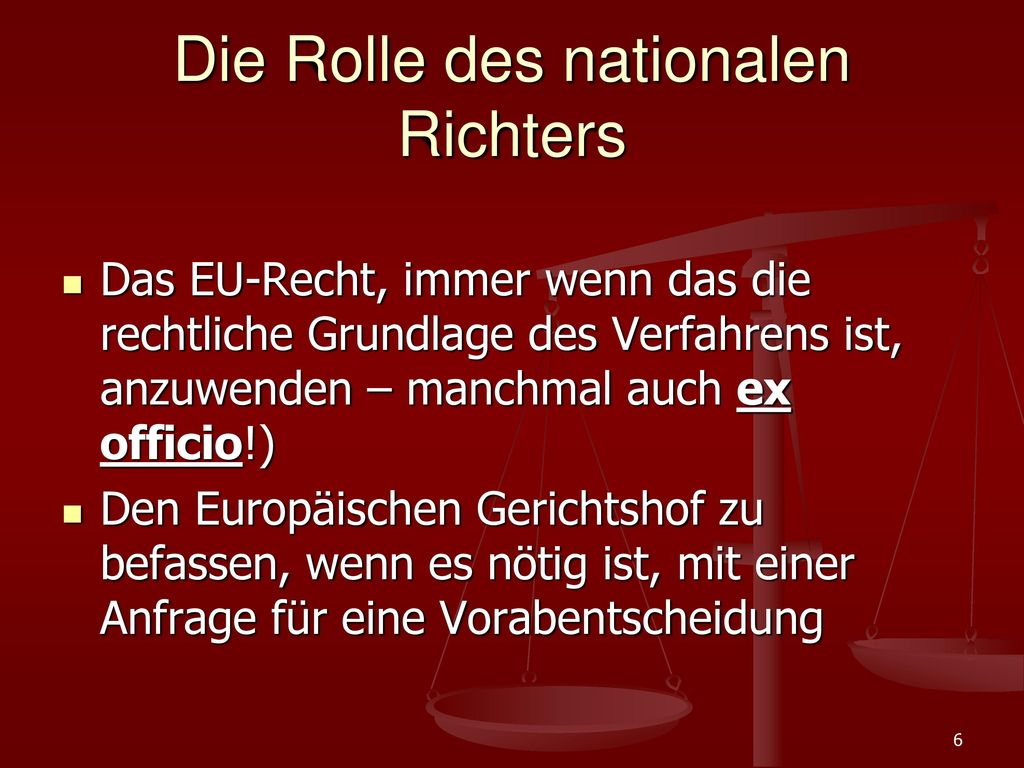 Die Rolle des nationalen Richters