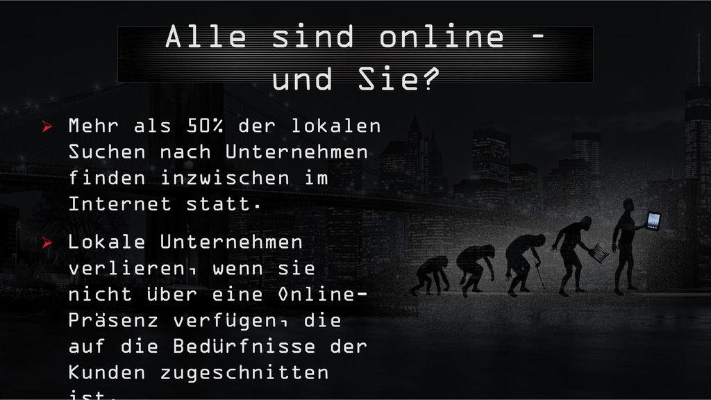 Alle sind online – und Sie