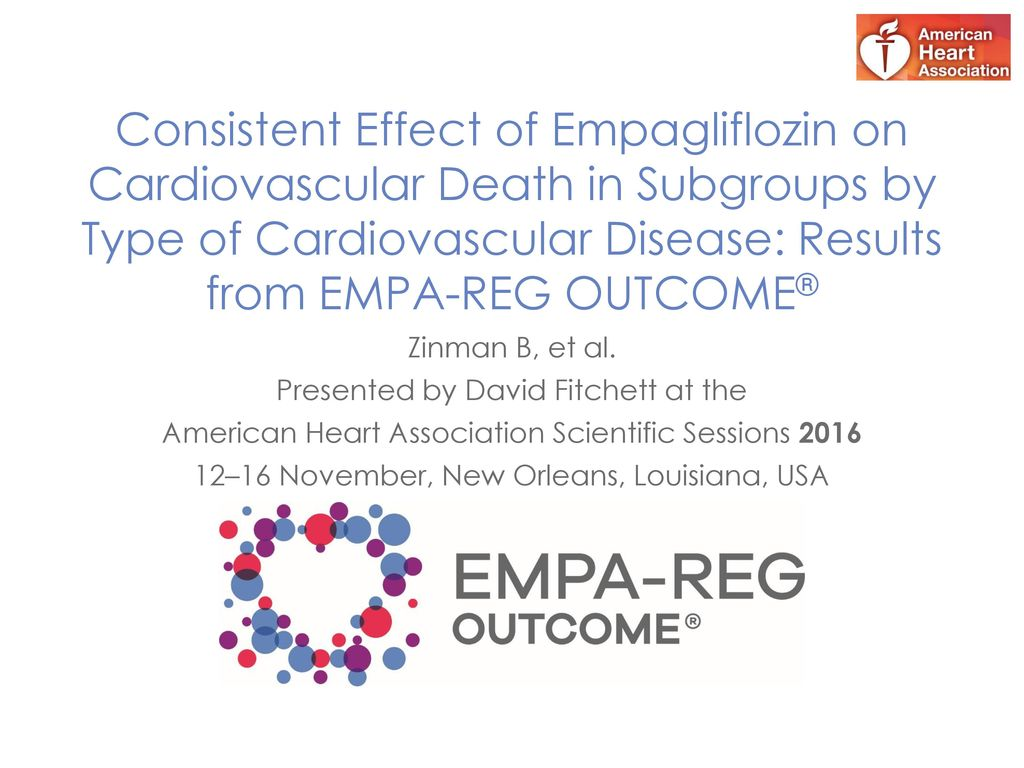 Consistent Effect of Empagliflozin on Cardiovascular Death in Subgroups by Type of Cardiovascular Disease: Results from EMPA-REG OUTCOME®