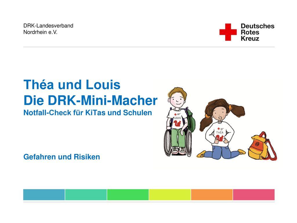 Théa und Louis Die DRK-Mini-Macher Notfall-Check für KiTas und Schulen