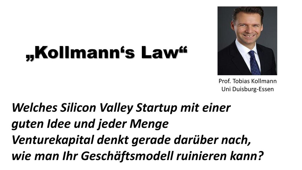 """Kollmann's Law Welches Silicon Valley Startup mit einer"