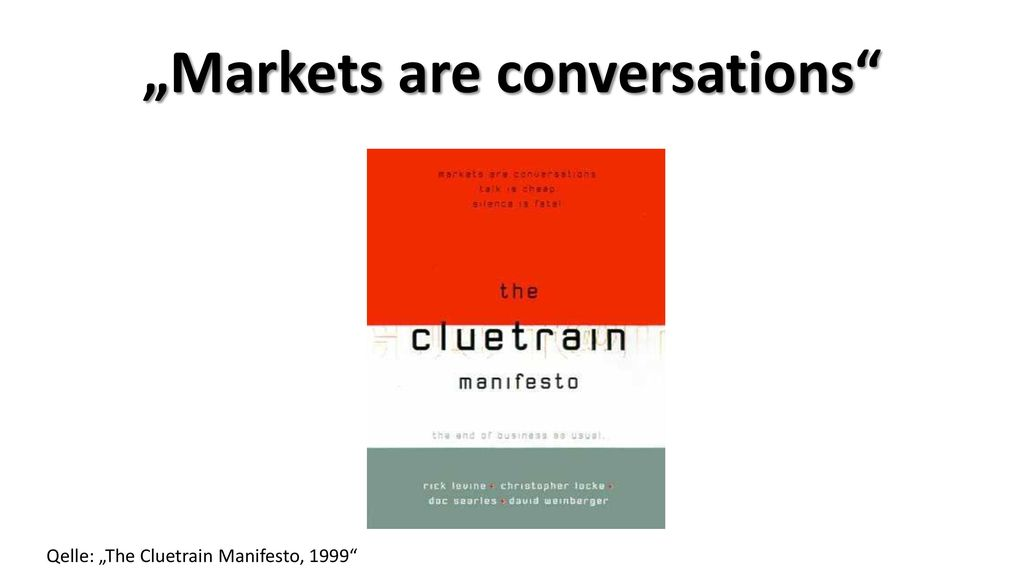 """""""Markets are conversations"""