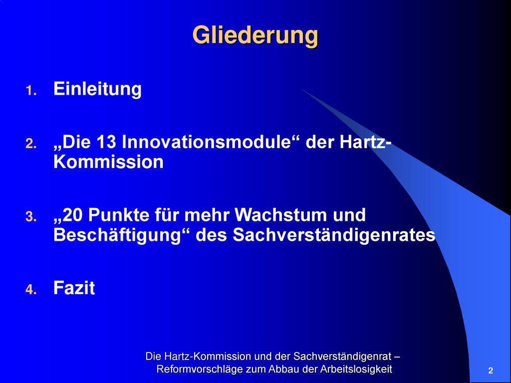 """Gliederung Einleitung """"Die 13 Innovationsmodule der Hartz-Kommission"""