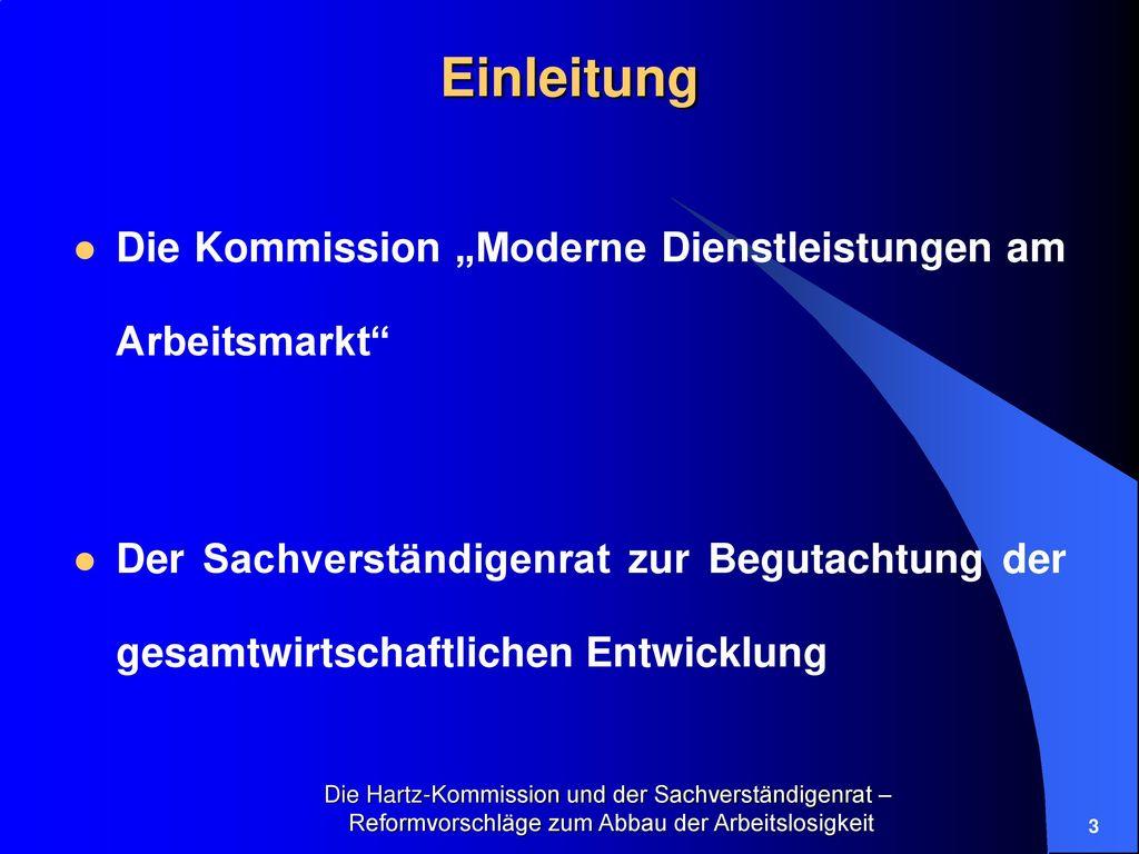 """Einleitung Die Kommission """"Moderne Dienstleistungen am Arbeitsmarkt"""