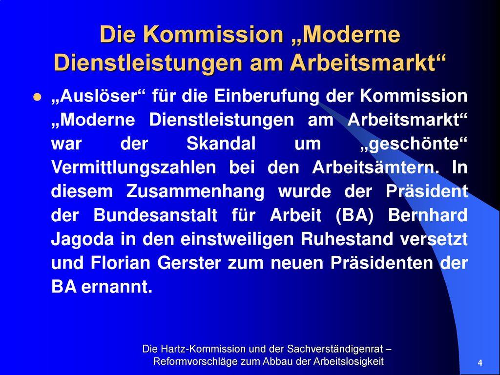 """Die Kommission """"Moderne Dienstleistungen am Arbeitsmarkt"""