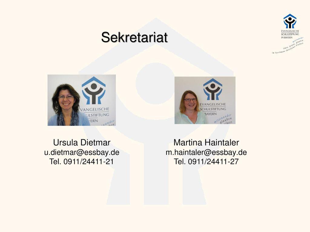 Sekretariat Ursula Dietmar Martina Haintaler u.dietmar@essbay.de