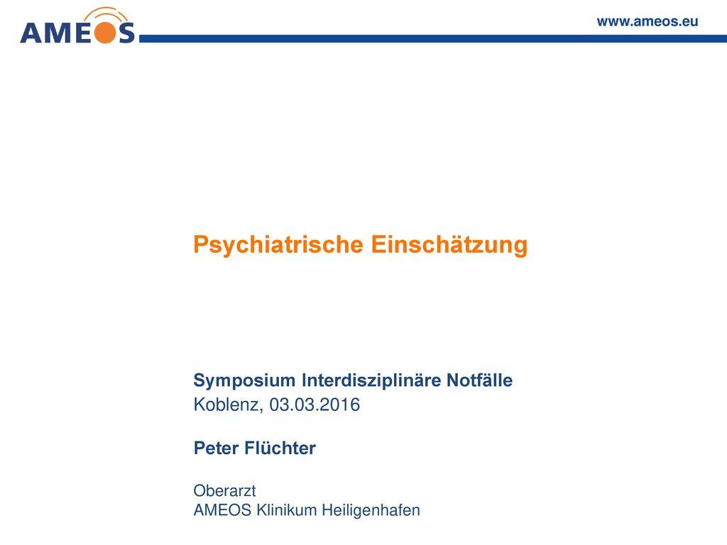 Psychiatrische Einschätzung