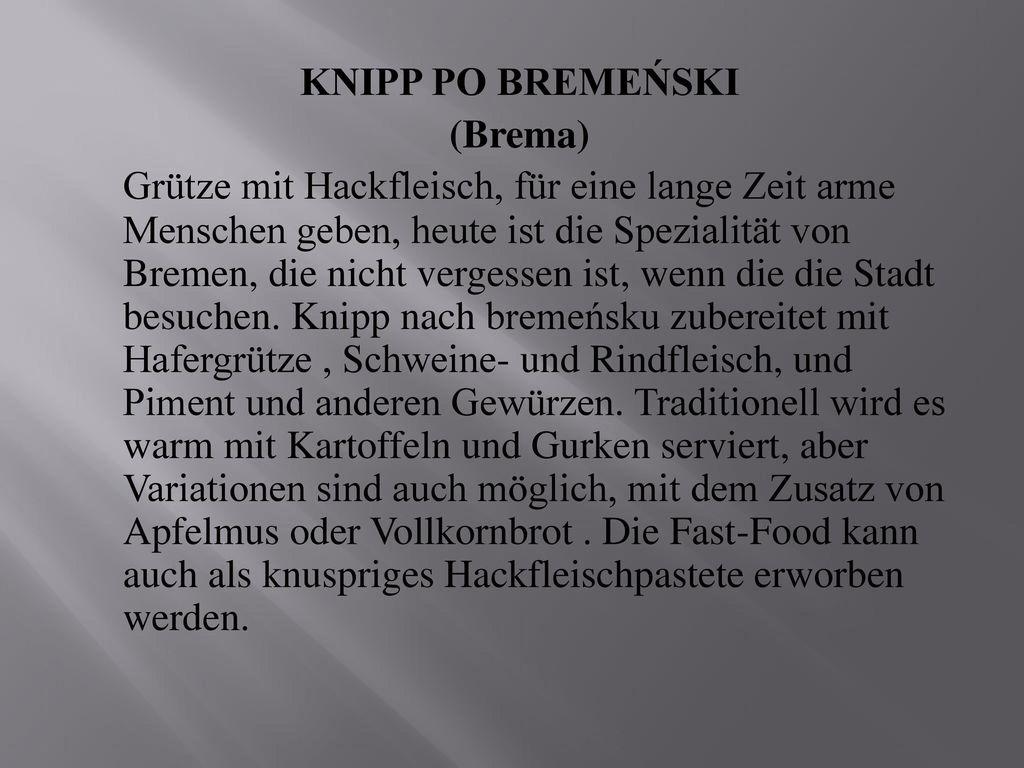 KNIPP PO BREMEŃSKI (Brema) Grütze mit Hackfleisch, für eine lange Zeit arme Menschen geben, heute ist die Spezialität von Bremen, die nicht vergessen ist, wenn die die Stadt besuchen.