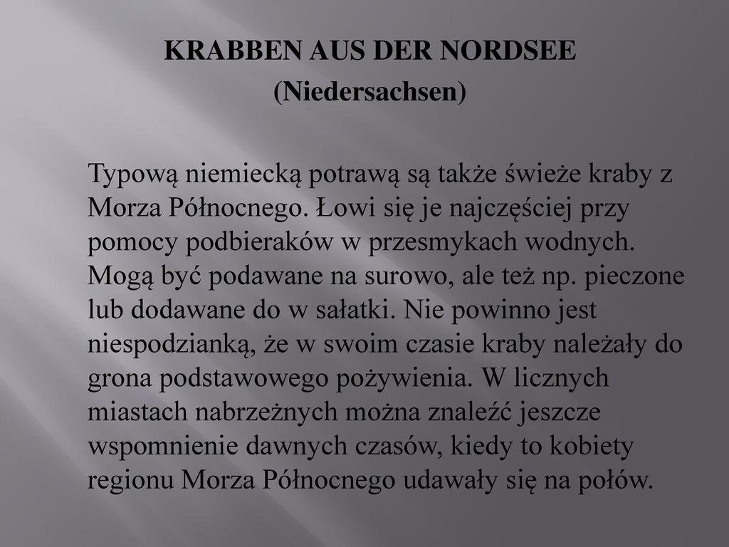 KRABBEN AUS DER NORDSEE (Niedersachsen) Typową niemiecką potrawą są także świeże kraby z Morza Północnego.