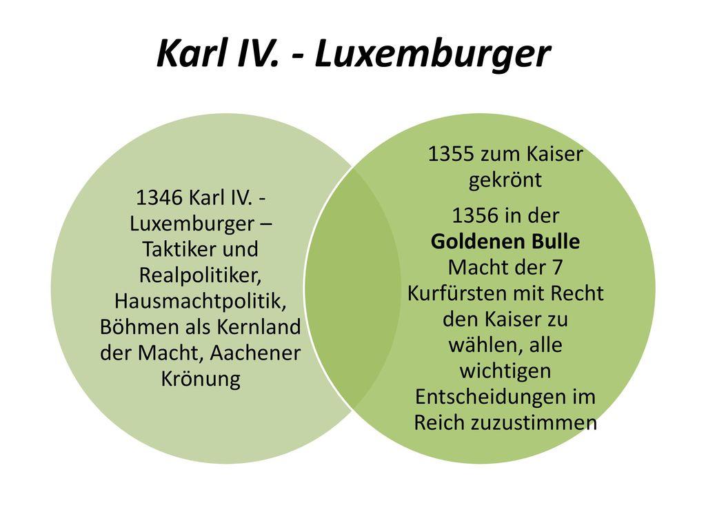 Karl IV. - Luxemburger 1355 zum Kaiser gekrönt